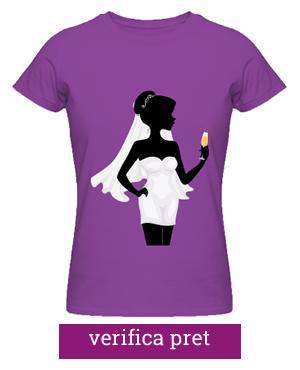 tricou pentru burlacite bride ideaplaza