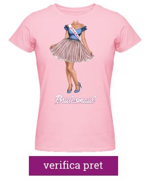 tricou pentru burlacite ideaplaza